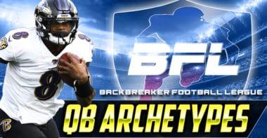Quarterback Archetypes_Backbreaker Football league